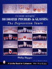 AH Decorated Pitchers and Glasses: The Depression Years