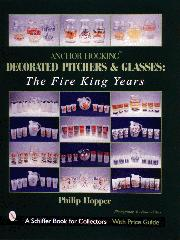AH Decorated Pitchers and Glasses: The Fire King Years